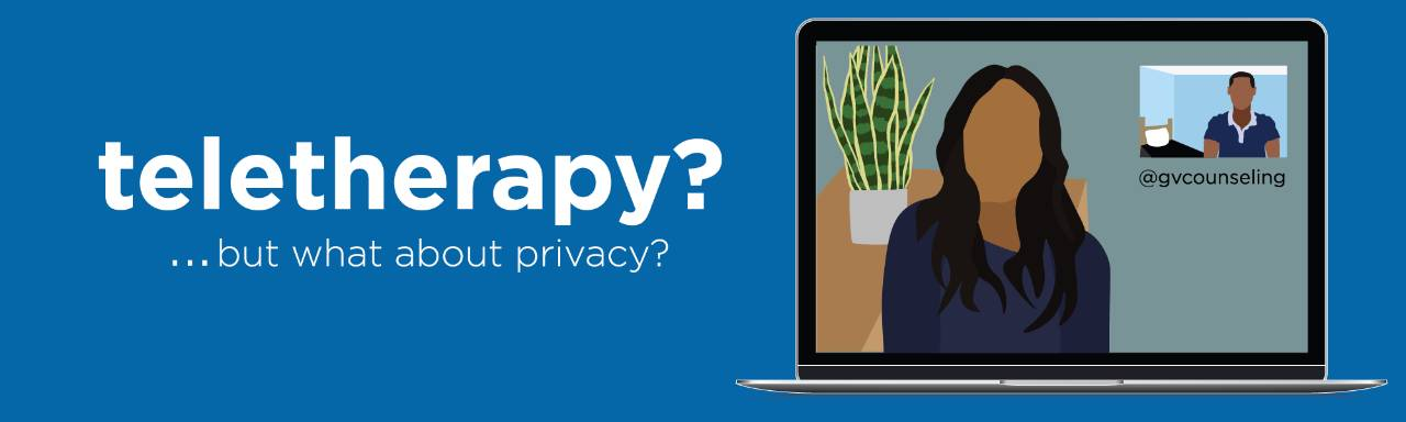 Teletherapy? But what about privacy?